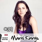 Ep. #39 Translating Pickup Artist Speak into Female Speak with Marni Kinrys
