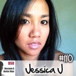 #110 You're Not Selfish Enough to Date Quality Women with Jessica J