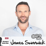 #92 How to Connect with People and Leverage Mentoring to Learn Faster with James Swanwick