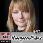 #90 How Women Compete for Men with Maryanne Fisher