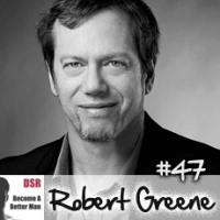 Ep. #47 Mastering the Art of Seduction with Robert Greene