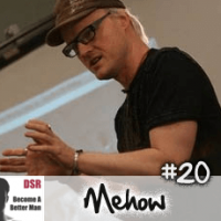 Ep. #20 Getting Girlfriends (AND Keeping Them or Getting Them Back) with Mehow