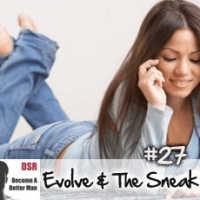 Ep. #27 Special Q&A Session Answering Your Questions with Evolve and The Sneak