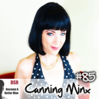 #85 How to Avoid Relationship Drama (in a Polyamorous or Monogamous Relationship) with Minx