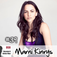Ep. #39 Translating Pickup Artist Speak into Female Speak with Marni Kinrys