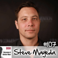 #107 How to Become the Most Attractive Version of Yourself with Steve Mayeda
