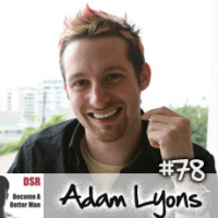 Ep. #78 Relationship Decisions: From Marriage, to Open Marriage, to 2 Girlfriends with Adam Lyons