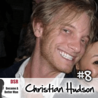 Ep. #8 From Nothing to Fun to Flirting with the Least Risk with Christian Hudson