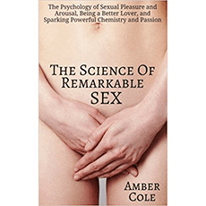 The Science of Remarkable Sex