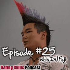 Ep. #25 It's Unexciting Fundamental Skills Not Flashy Techniques that Work with Women