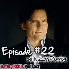 Ep. #22 Female Psychology and How to Understand Women with Zan Perrion