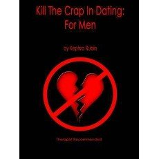 Kill The Crap In Dating