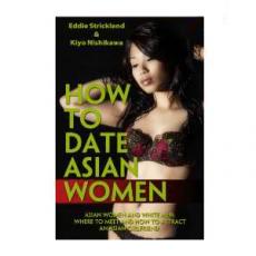 How To Date Asian Women