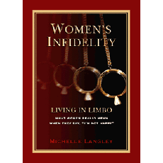 Women's Infidelity: Living In Limbo