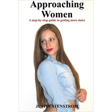 Approaching Women: A Step-by-Step Guide to Getting More Dates