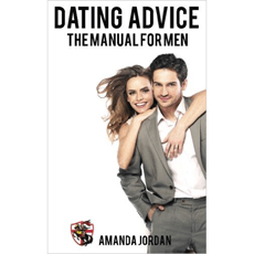 Dating Advice: The Manual for Men