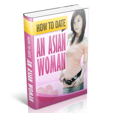How To Date An Asian Woman