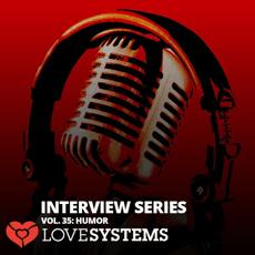 Interview Series Vol. 35 Humor