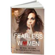 Fearless with Women
