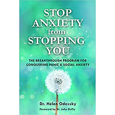 Stop Anxiety from Stopping You: The Breakthrough Program For Conquering Panic and Social Anxiety