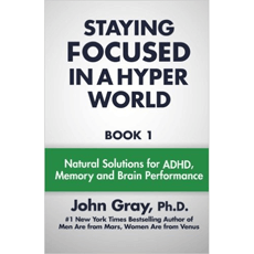 Staying Focused In A Hyper World: Book One