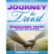 Journey to Trust: Rebuilding Trust After an Affair