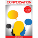 Conversation: 7 Communication Techniques and Tactics to Win Small Talks