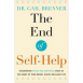 The End of Self-Help: Discovering Peace and Happiness Right at the Heart of Your Messy, Scary, Brilliant Life