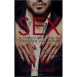 Sex: A Modern Sex Guide to Pleasuring Your Partner