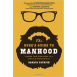 The Dude's Guide to Manhood - Finding True Manliness in a World of Counterfeits
