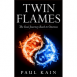 Twin Flames: The Soul Journey Back to Oneness