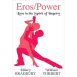 Eros/Power: Love in the Spirit of Inquiry