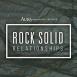 Rock Solid Relationships