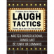 Laugh Tactics: Master Conversational Humor and Be Funny On Command