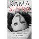 Kama Sutra - Kama Sutra Love Making At It's Finest