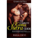 The Complete Kama Sutra Guide - Kama Sutra for Couples, Relationships, and Lovemaking
