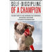Self-Discipline of a Champion