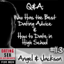 #113 Q&A: Who Has the Best Dating Advice & How to Date in High School